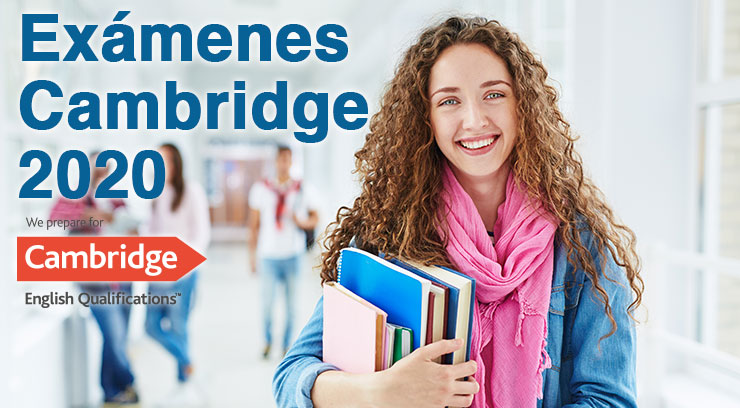 Exámenes Cambridge 2020. ¡Prepárate!