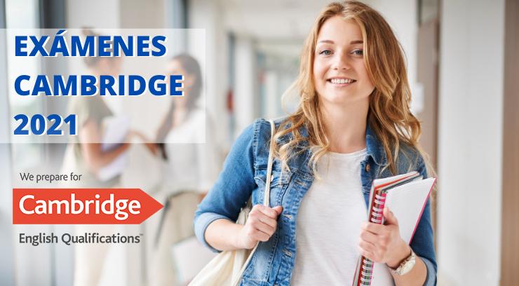 Exámenes Cambridge 2021. ¡Prepárate!